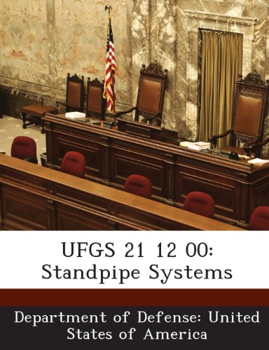 UFGS 21 12 00: Standpipe Systems