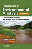 img - for Handbook of Environmental Analysis: Chemical Pollutants in Air, Water, Soil, and Solid Wastes, Second Edition book / textbook / text book