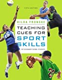 img - for Teaching Cues for Sport Skills for Secondary School Students (5th Edition) 5th Edition( Paperback ) by Fronske, Hilda A. published by Benjamin Cummings book / textbook / text book