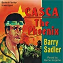 Casca the Phoenix: Casca Series #14 (       UNABRIDGED) by Barry Sadler Narrated by Gene Engene