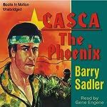 Casca the Phoenix: Casca Series #14 | Barry Sadler