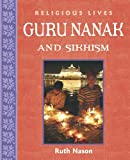 img - for Guru Nanak and Sikhism (Religious Lives) book / textbook / text book