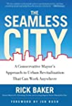 The Seamless City: A Conservative May...