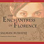 The Enchantress of Florence | Salman Rushdie
