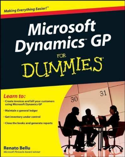 Microsoft Dynamics Gp For Dummies By Bellu, Renato Published By For Dummies 1St (First) Edition (2008) Paperback