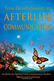 img - for New Developments in Afterlife Communication book / textbook / text book