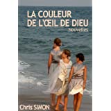 La couleur de l'œil de Dieupar Chris Simon
