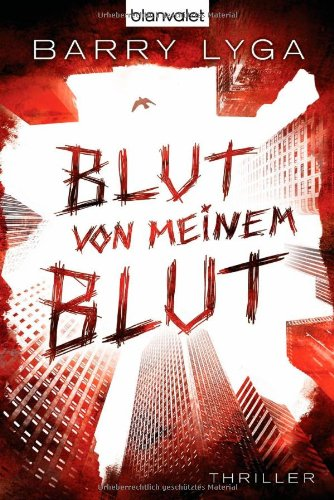 Buchseite und Rezensionen zu 'Blut von meinem Blut: Thriller' von Barry Lyga