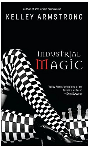 Image of Industrial Magic (Women of the Otherworld)