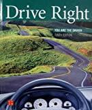 Drive Right: You Are the Driver, 10th Edition