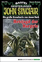 John Sinclair - Folge 1993: Hetzjagd Der Harpyie (german Edition)