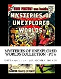 Mysteries Of Unexplored Worlds Collection - Pt 6: Issues #16, 17 19 -- All Stories - No Ads