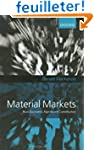 Material Markets: How Economic Agents...