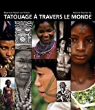 Histoire illustrée du tatouage à travers le monde