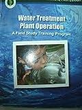 Water Treatment Plant Operation: A Field Study Training Program