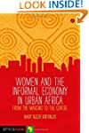 Women and the Informal Economy in Urb...
