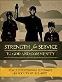 Strength for Service to God and Community - Boy Scout Edition