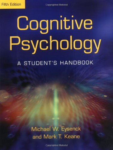 Cognitive Psychology: A Student's Handbook 5th Edition