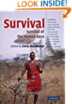 Survival: The Survival of the Human R...