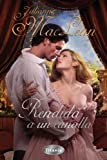 Rendida a un canalla (Spanish Edition)