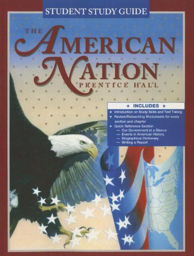 The American Nation: Student Study Guide