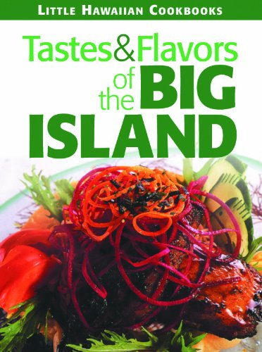 Tastes & Flavors of the Big Island by Mutual Publishing
