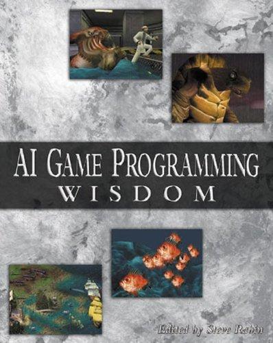 AI Game Programming Wisdom (AI Game Programming Wisdom (W/CD))