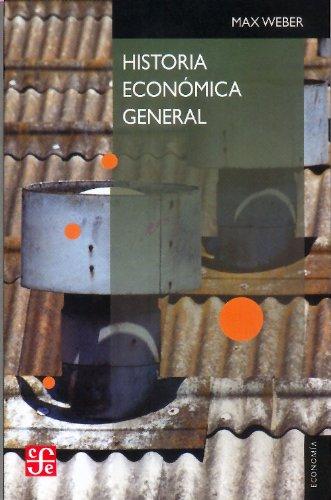 Historia econ mica general (Seccion de Obras de Econom a (Fondo de Cultura Econ mica)) (Spanish Edition) (Seccion de Obras de Economia (Fondo de Cultura Economica))
