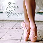 Tour de Force | Elizabeth White