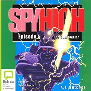 Spy High 5: Soul Stealer | [A. J. Butcher]
