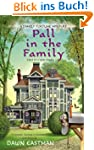 Pall in the Family (A Family Fortune...