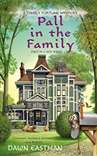 Pall In The Family by Dawn Eastman ebook deal