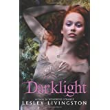 "Darklight (Wondrous Strange)von ""Lesley Livingston"""