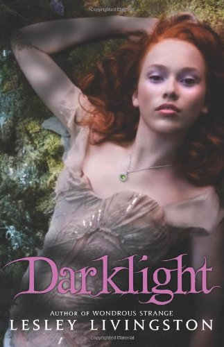 Cover of Darklight (Wondrous Strange, Book 2)