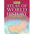 Philip's Atlas of World History (Historical Atlas)