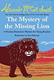 The Mystery of the Missing Lion: A Precious Ramotswe Mystery for Young Readers(3)