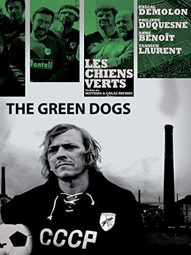 The Green Dogs : Watch online now with Amazon Instant Video: Philippe DUQUESNE, Anne BENOIT, Yannick LAURENT Pascal DEMOLON, Mathias & Colas RIFKISS, Olivier BERLEMONT