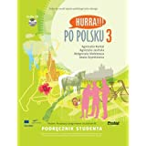 Hurra!!! Po Polsku: Student's Textbook, Vol. 3 (Book & CD)by A. Burkat
