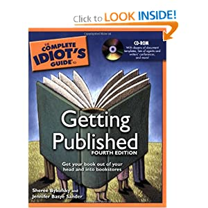 The Complete Idiot's Guide to Getting Published,    by Sheree Bykofsky