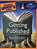 img - for The Complete Idiot's Guide to Getting Published, 4th Edition book / textbook / text book