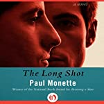 The Long Shot | Paul Monette