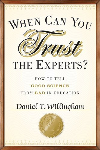 When Can You Believe the Experts? How to Tell Good Science from Bad in Education