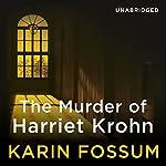 The Murder of Harriet Krohn | Karin Fossum