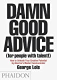 Damn Good Advice : (For People With Talent!)