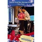 Ruthless Greek Boss, Secretary Mistress (Mills & Boon Modern)by Abby Green