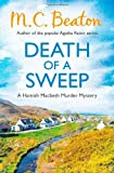 M. C. Beaton Death of a Sweep (Hamish Macbeth Murder Mystery)