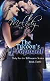 The Tycoons Proposal: Baby for the Billionaire (Volume 3)
