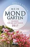 Mein Mondgarten 2017: Kalender f�r da...