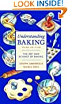 Understanding Baking: The Art and Sci...