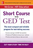 img - for McGraw-Hill Education Short Course for the GED Test book / textbook / text book